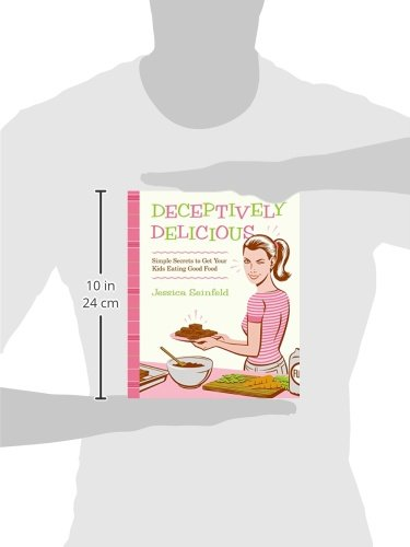 Amazon deceptively delicious simple secrets to get your kids amazon deceptively delicious simple secrets to get your kids eating good food 9780061767937 jessica seinfeld books forumfinder Images