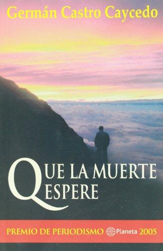 Que la Muerte Espere (Spanish Edition)