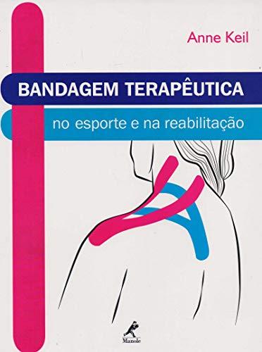 Bandagem terapêutica no esporte e na reabilitação