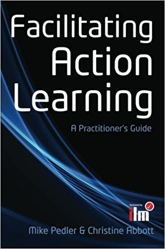 Facilitating Action Learning: A Practitioner's Guide: Amazon