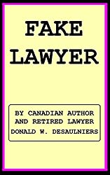 FAKE LAWYER (English Edition)