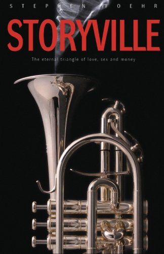 Download Storyville: The eternal triangle of love, sex and money ebook