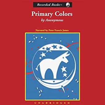 Amazon.com: Primary Colors (Audible Audio Edition): Peter Francis ...