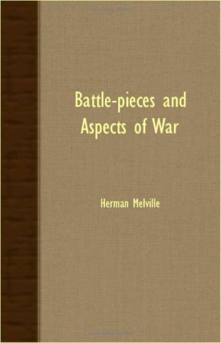 Read Online Battle-Pieces And Aspects Of War pdf