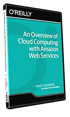 An Overview of Cloud Computing with Amazon Web Services - Training DVD
