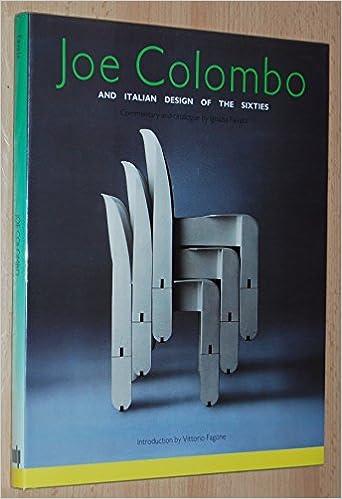 Joe Colombo And Italian Design Of The Sixties Ignazia Favata