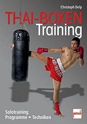 Thai-Boxen Training: Solotraining, Programme, Techniken