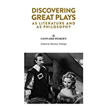 Discovering Great Plays: As Literature and as Philosophy