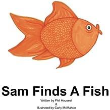 Sam Finds A Fish