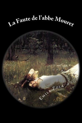 La Faute de l'abbe Mouret (French Edition)
