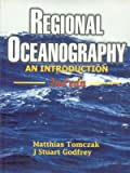 Regional Oceanography : An Introduction, Tomczak, Matthias and Godfrey, J. Stuart, 8170353068