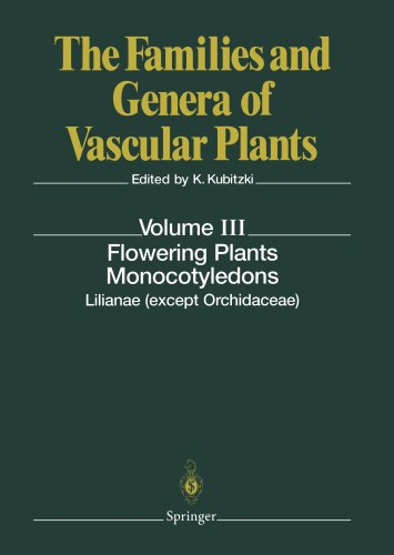 Flowering Plants. Monocotyledons: Lilianae (except Orchidaceae) (The Families and Genera of Vascular Plants)