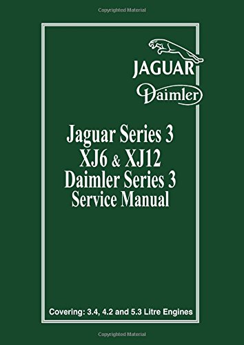 Jaguar/Daimler Series III Service Manual: Bk. 1 (Official workshop manual) por Jaguar Cars