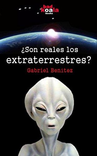 ¿Son reales los extraterrestres?: Las hipotesis de su existencia (Mundo Ovni) (Spanish Edition) [Gabriel Benitez] (Tapa Blanda)