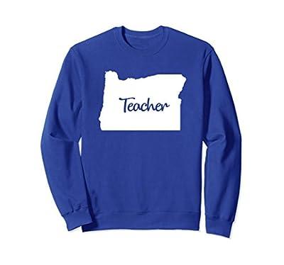 Oregon Teacher Sweatshirt