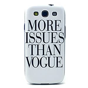 TOPQQ sold out More Issues Than Vogue Pattern Hard Case Cover for Samsung Galaxy S3 I9300
