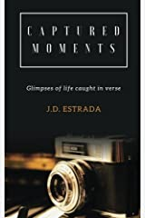 Captured Moments: Inspiration captured in verse