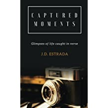 Captured Moments: Inspiration captured in verse