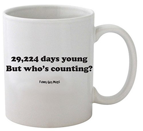 Funny Guy Mugs 80th Birthday - 29,224 Days Young Ceramic Coffee Mug, White, (Ideas For An 80th Birthday)