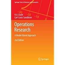 Operations Research: A Model-Based Approach (Springer Texts in Business and Economics) by H. A. Eiselt (2012-12-14)