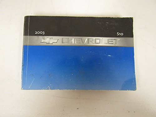 2003 Chevrolet Chevy S-10 S10 Truck Owners Manual