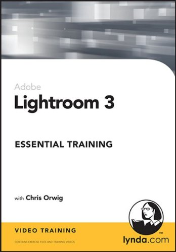 PHOTOSHOP LIGHTROOM 3 ESSENTIAL TRAINING (WIN XPVISTAWIN 7/MAC 10.3.9 OR LATER)