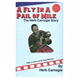 A Fly in a Pail of Milk, Herb Carnegie, 0889626049