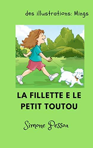 Livre Pour Enfants La Fillette Et Le Petit Toutou French