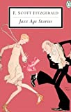 Jazz Age Stories, F. Scott Fitzgerald, 014118048X