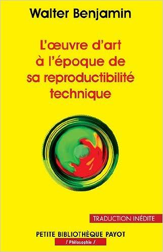 En ligne L'oeuvre d'art à l'époque de sa reproductibilité technique epub pdf