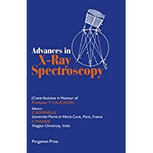 Advances in X-Ray Spectroscopy: Contributions in Honour of Professor Y. Cauchois