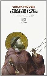 Vita di un uomo: Francesco d'Assisi