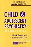 img - for Concise Guide to Child and Adolescent Psychiatry, Second Edition by Mina K. Dulcan (1999-01-15) book / textbook / text book