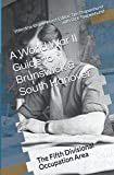 A World War II Guide to Brunswick & South Hanover: The Fifth Divisional Occupation Area