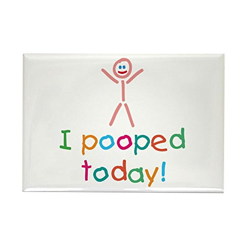 CafePress I Pooped Today Fun Rectangle Magnet, 2