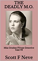 The Deadly M.O. (Miss October Private Detective Book 3) (English Edition)