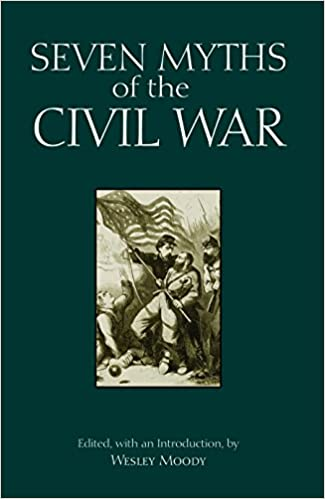 Image result for seven myths of the american civil war hackett