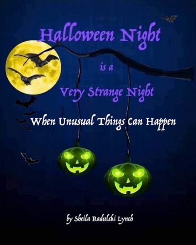 When Is A Halloween (Halloween Night is a Very Strange Night When Unusual Things Can)