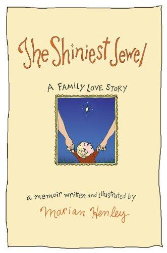 The Shiniest Jewel: A Family Love Story pdf epub