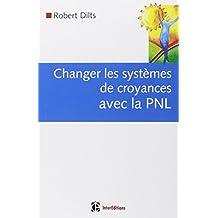 CHANGER SYSTEM CROYANCE AV PNL