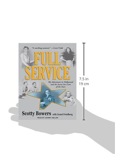 Full Service: My Adventures in Hollywood and the Secret Sex Lives of the Stars