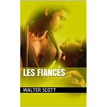 Les Fiancés (French Edition)