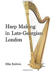 Harp Making in Late-Georgian London