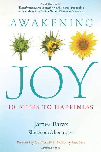 Awakening Joy: 10 Steps to True Happiness by James Baraz, Shoshana Alexander (2013) Paperback