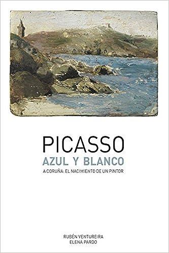 Amazon.com: Picasso : azul y blanco. A Coruña : el ...