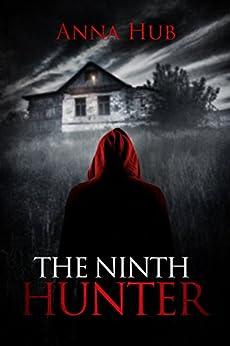 The Ninth Hunter by [Hub, Anna]