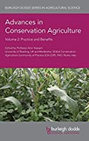 Advances in Conservation Agriculture Volume 2: Practice and Benefits (Burleigh Dodds Series in Agricultural Science)
