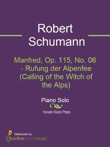 Manfred, Op. 115, No. 06 - Rufung der Alpenfee (Calling of the Witch of the Alps)