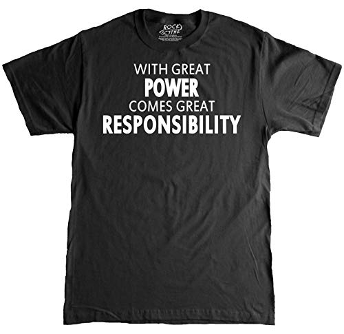 Rock Scythe - with Great Power Comes Great Responsibility Adult T-Shirt Tee - Large-Black/White -