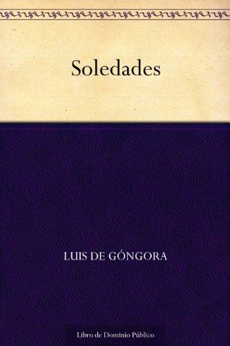 Soledades (Spanish Edition)